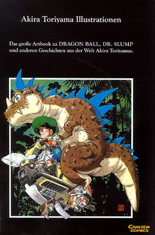 Akira Toriyama Illustrationen – The World Special: Artbook zu Dragon Ball, Dr. Slump…