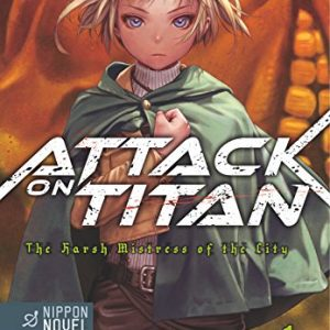 Attack On Titan – The Harsh Mistress of the City, Band 1