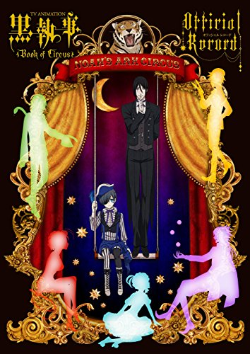 Black Butler Kuroshitsuji TV Animation Artbook of Circus Official Record (Japan-Import) , Yana Toboso