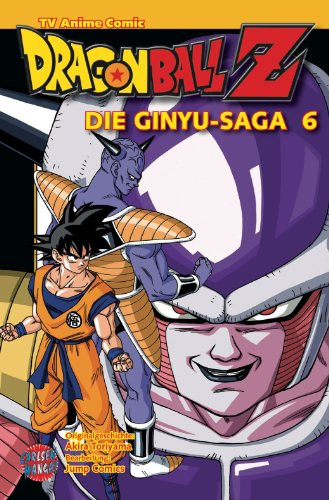 Dragon Ball Z – Die Ginyu-Saga, Band 6