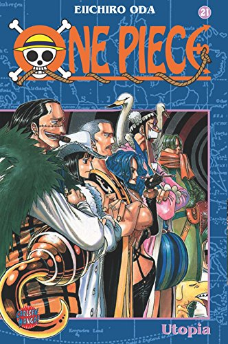 One Piece, Band 21: Utopia