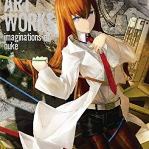 Steins Gate Art Works : imaginations of huke * Artbook